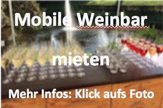 Mieten Sie unsere Mobile Weinbar vom Wein-Musketier Göppingen und Rechberghausen